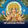 Sri Gayathri Stotras