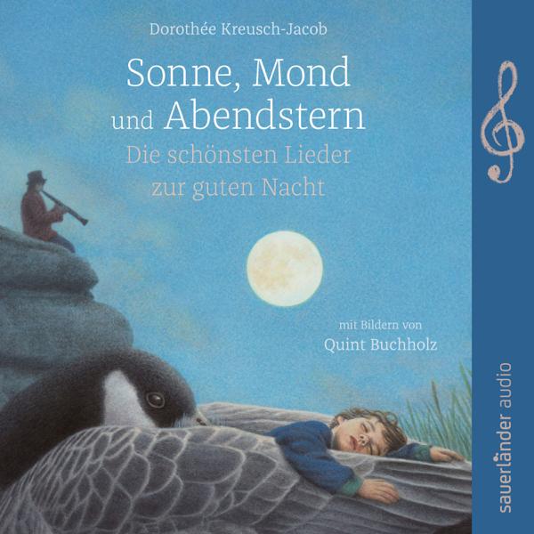 Sonne Mond Und Abendstern Die Schönsten Lieder Zur Guten Nacht Feat Quint Buchholz Klaus Doldinger Giora Feidman By Dorothée Kreusch Jacob