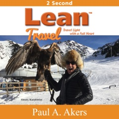 Lean Travel: Travel Light with a Full Heart (Unabridged)