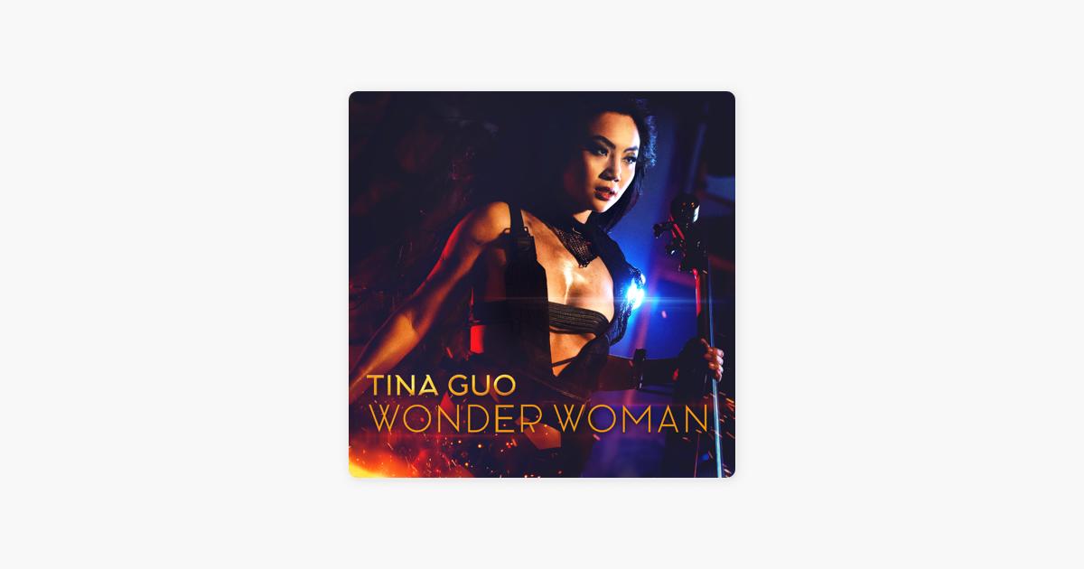 Wonder Woman Main Theme - Single by Tina Guo