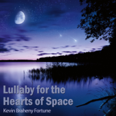 Lullaby for the Hearts of Space