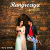 Rangreziya Single