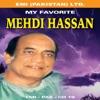 Mehdi Hassan My Favourites