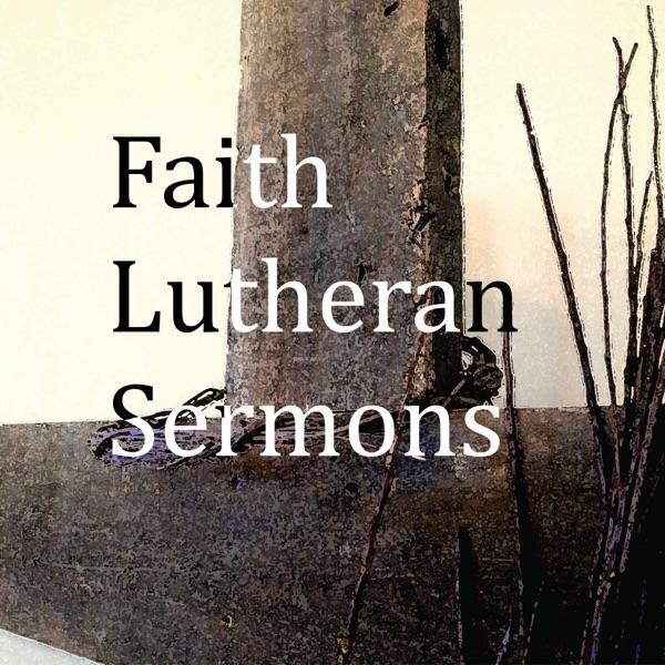 Faith Lutheran Markesan Sermons