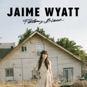 Jaime Wyatt - Giving Back the Best of Me