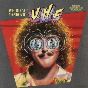 UHF (Original Motion Picture Soundtrack)