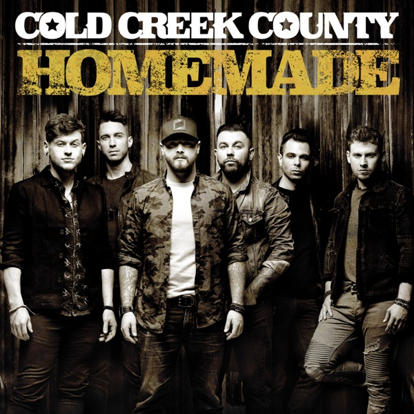 Cold Creek County - This Town Is You