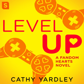 Level Up: A Geek Girl Rom Com (Unabridged) audiobook