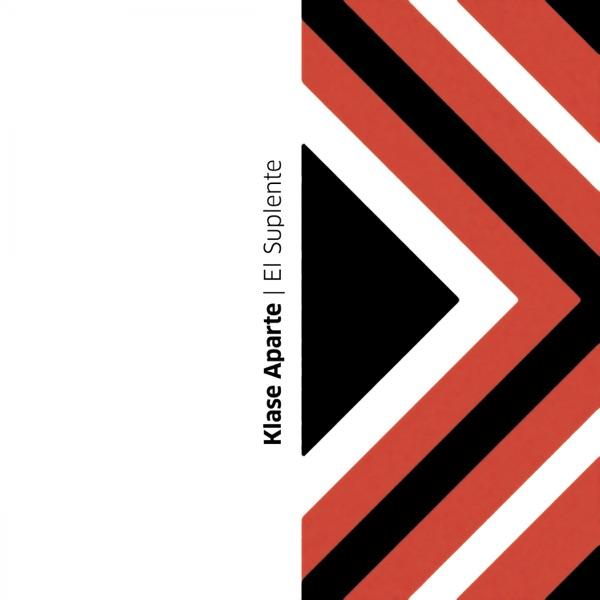 El Suplente (Klase Aparte with SKY, Mosty & Bull Nene Meets Reijy) [Mamboo Version] - Single