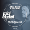 Alfred Azzetto & Ian Carrera - Music Selecta 2017 (Ian Carrera Club Mix) artwork