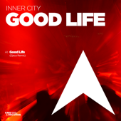 Good Life (Ejeca Extended Remix)