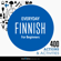 Innovative Language Learning, LLC - Everyday Finnish for Beginners - 400 Actions & Activities: Beginner Finnish #1