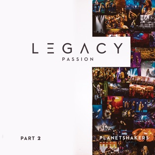 Legacy, Pt. 2: Passion (Live) – EP – Planetshakers