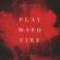 Play With Fire (feat. Yacht Money) - Sam Tinnesz