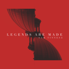 Sam Tinnesz - Legends Are Made artwork