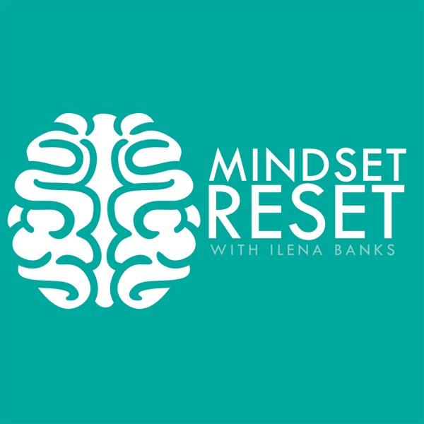 Mindset Reset Podcast | Motivation | Self-Improvement | Success | Mindset | Inspiration | Personal Development | Confidence | Personal Growth