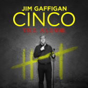 Cinco - Jim Gaffigan - Jim Gaffigan