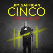 Cinco - Jim Gaffigan - Jim Gaffigan