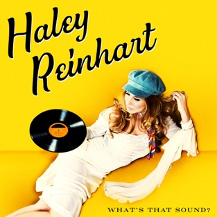 What's That Sound? – Haley Reinhart