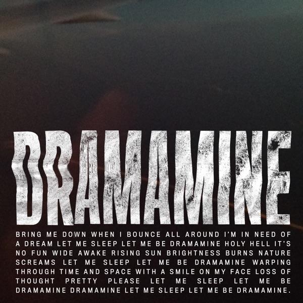 Dramamine - Single