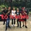 El Alfa - Lo Tenemo (feat. La Manta Rd, Anonimus, Paramba, Neno Man & La Kikada) [Remix]