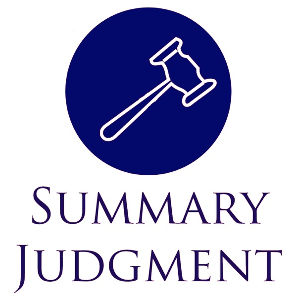 Summary Judgment – Podcast – Podtail