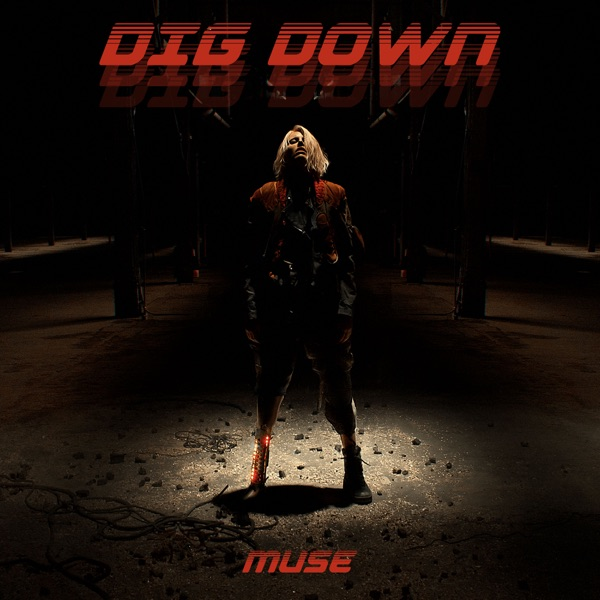 Muse mit Dig Down
