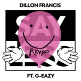Say Less (feat. G-Eazy) [Remixes] - Single