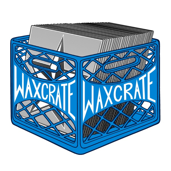Waxcrate Records - Podcast