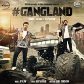 Gangland (feat. Deep Kahlon)