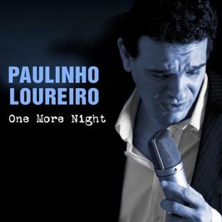 One More Night – EP – Paulinho Loureiro