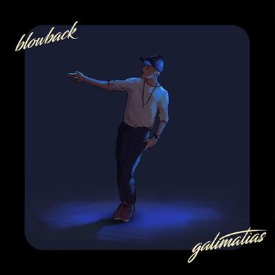Blowback - Galimatias song