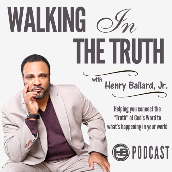 Walking In The Truth Podcast