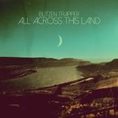 Blitzen Trapper - Across the River