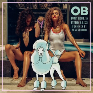 OB (feat. Marc E. Bassy) - Single Mp3 Download