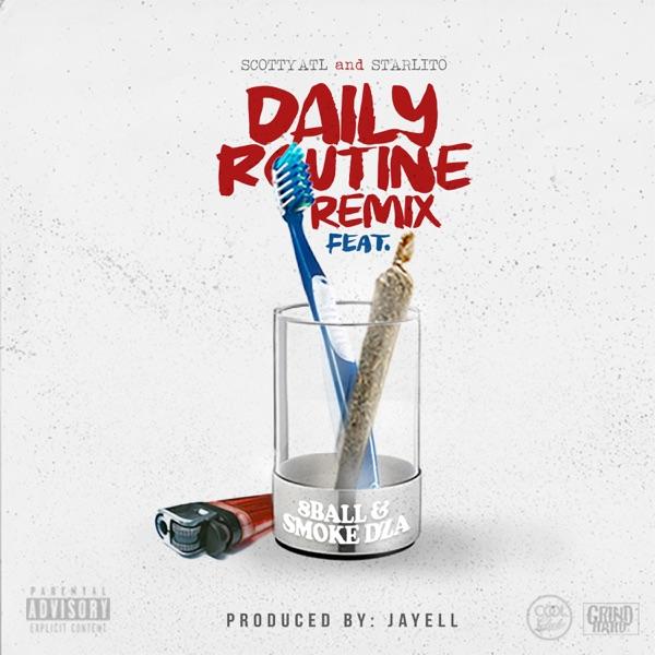 Daily Routine (Remix) [feat. Scotty ATL, 8 Ball & Smoke DZA] - Single