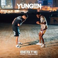 Bestie by Yungen