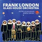 Frank London - Astro Hungarian Suite, Pt. 2