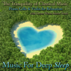 The Tranquility of Classical Music - Piano, Cello and Violin for Relaxation With Ocean Waves Bonus Track - Music for Deep Sleep