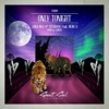 Only Tonight feat Signe G Single