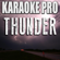 Thunder (Originally Performed by Imagine Dragons) [Instrumental Version] - Karaoke Pro