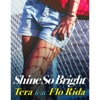 Shine So Bright (feat. Flo Rida) [Remixes] - EP ジャケット写真