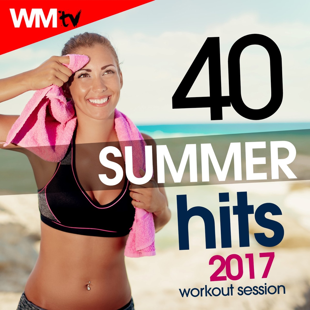 40 Summer Hits 2017 Workout Session Album Cover by Various