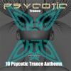 10 Psycotic Trance Anthems (DJ Version)