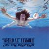 "Off the Deep End - ""Weird Al"" Yankovic"