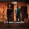 Si Te Dejas Conquistar (feat. Sandor) - Single ジャケット写真