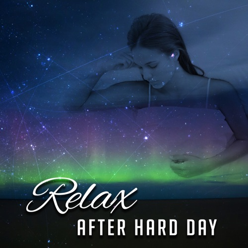 DOWNLOAD MP3: Relaxing Music Oasis - Relax After Hard Day