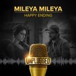 Mileya Mileya (Unplugged) thumbnail
