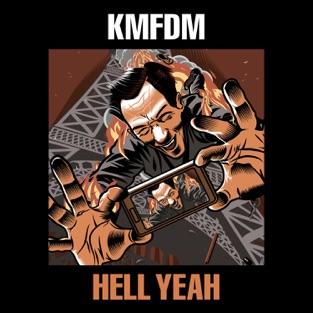HELL YEAH – KMFDM