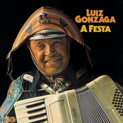 A Festa - Luiz Gonzaga